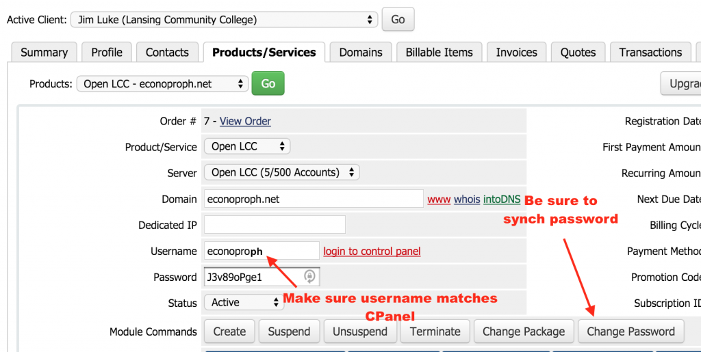 """Figure 17: Make sure your prduct username matches the one you sued in Cpanel and be sure to click on the """"Change password"""" module to synch passwords."""